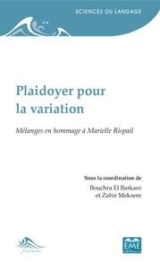 Bouchra El Barkani et Zahir Meksem - Plaidoyer pour la variation - Mélanges en hommage à Marielle Rispail.