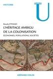 Bouda Etemad - L'héritage ambigu de la colonisation - Économies, populations, sociétés.