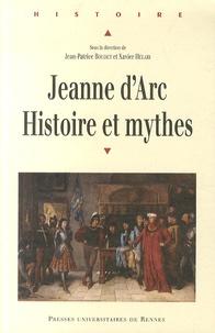 Xavier Hélary - Jeanne d'Arc - Histoire et mythes.