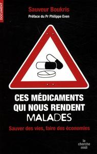 Ces médicaments qui nous rendent malades - Sauver des vies et faire des économies.pdf
