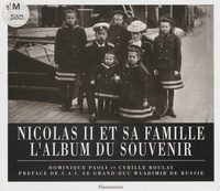 Boulay et  Paoli - Nicolas II et sa famille - L'album du souvenir.
