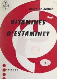Boule de gomme et Pierre Albert - Vitamines d'estaminet.