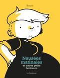 Boum Boum - Nausées matinales et autres petits bonheurs.