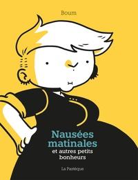 Téléchargement gratuit des meilleurs livres Nausées matinales et autres petits bonheurs en francais CHM
