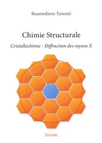 Chimie Structurale- Cristallochimie - Diffraction des rayons X - Boumediene Tanouti pdf epub