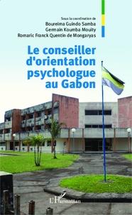 Boureima Guindo Samba et Germain Koumba Mouity - Le conseiller d'orientation psychologue au Gabon.