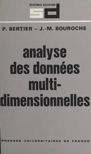 Bouroche et P Bertier - Analyse des données multidimensionnelles.