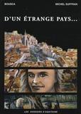 Bousca et Michel Suffran - D'un étrange pays....