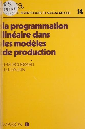 La Programmation linéaire dans les modèles de production