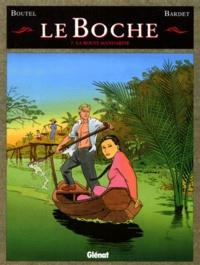 Boutel et  Bardet - Le Boche Tome 7 : La route mandarine.