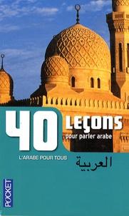 Boutros Hallaq - 40 leçons pour parler arabe.