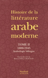 Histoiresdenlire.be Histoire de la littérature arabe moderne - Tome 2, 1800-1945 Image