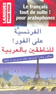 Le français tout de suite ! pour arabophones - Boutros Hallaq | Showmesound.org