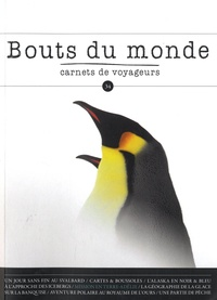 William Mauxion - Bouts du monde N° 34, printemps 201 : Vers les pôles.