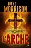 Boyd Morrison - L'arche.