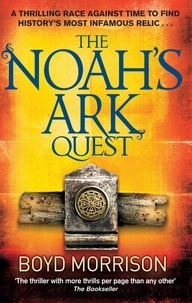 Boyd Morrison - The Noah's Ark Quest.