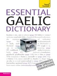 Boyd Robertson et Ian MacDonald - Essential Gaelic Dictionary: Teach Yourself.