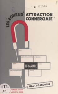 Boyer et  Gloumeau - Les zones d'attraction commerciale de la Haute-Garonne.