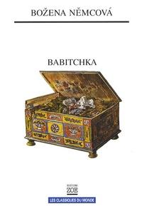 Bozena Nemcova - Babitchka - Grand-mère - Tableaux de la vie campagnarde.