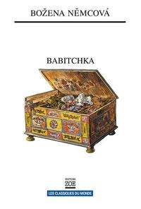 Božena NEMCOVA et Eurydice Antolin - Babitchka - Tableaux de la vie campagnarde, 1855.