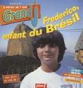 Françoise Gilles - Grand J N° 84, avril 2001 : Fédérico, enfant du Brésil.