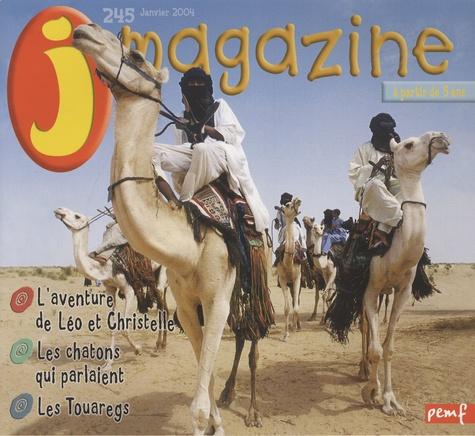 Françoise Gilles - J Magazine N° 245, janvier 2004 : Les touaregs.