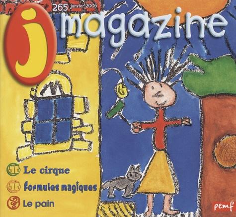 Françoise Gilles - J Magazine N° 265, janvier 2006 : Le cirque.