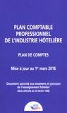 BPI - Plan comptable professionnel de l'industrie hôtelière - Plan de comptes, mise à jour au 1er mars 2016.