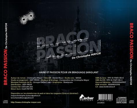 Braco Passion Tome 1 Haine et Passion pour un Braquage Sanglant -  avec 1 CD audio