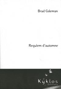 Brad Coleman - Requiem d'automne.