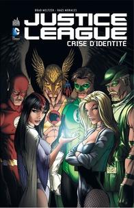 Justice League - Brad Meltzer |