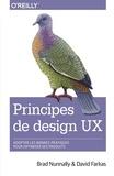 Brad Nunnally et David Farkas - Principes de design UX.
