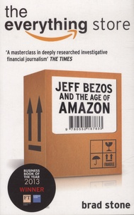 Brad Stone - The Everything Store - Jeff Bezos and the Age of amazon.