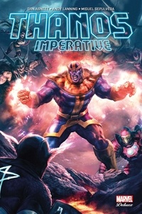 Brad Walker et Andy Lanning - Thanos Imperative.