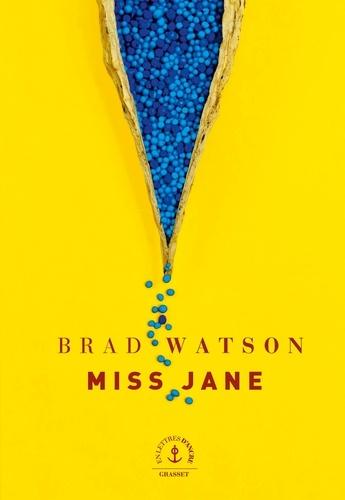 Miss Jane. roman traduit de l'anglais (Etats-Unis) par Marc Amfreville