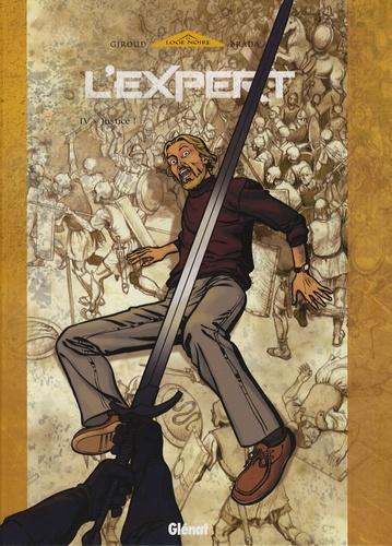 Brada et  Giroud - L'Expert Tome 4 : Justice !.