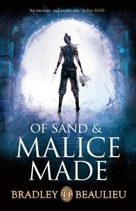 Bradley Beaulieu - Of Sand and Malice Made.