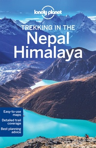 Bradley Mayhew et Lindsay Brown - Trekking in the Nepal Himalaya.