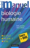 Bradley et Jane Calvert - Mini Manuel de biologie humaine.