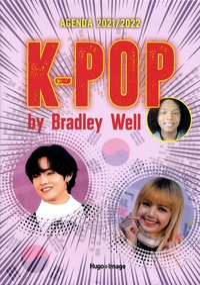 Bradley Well - Agenda K-Pop.