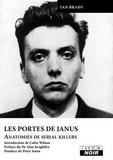Brady Ian - Les portes de Janus - Anatomies de serial killers.