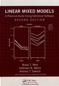 Brady T. West et Kathleen B. Welch - Linear Mixed Models - A Practical Guide Using Statistical Software.