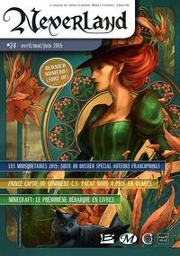 Bragelonne - Neverland N°24 (avril - mai - juin 2015) - Neverland, T24.