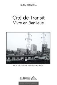 Brahim Benaïcha - Cité de transit.