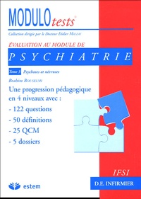Brahim Bouselmi - Psychiatrie - Tome 3, Psychoses et névroses.
