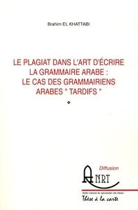 Histoiresdenlire.be Le plagiat dans l'art d'écrire la grammaire arabe : le cas des grammairiens arabes