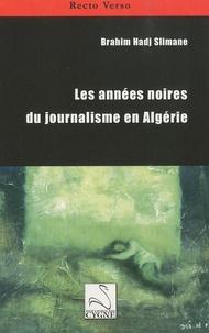 Les années noires du journalisme en Algérie.pdf