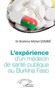 Brahima Michel Sombie - L'expérience d'un médecin de santé publique au Burkina Faso.