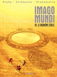 Brahy et Eric Corbeyran - Imago Mundi Tome 10 : Le deuxième cercle.