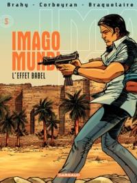 Brahy et Eric Corbeyran - Imago Mundi Tome 5 : L'effet Babel.